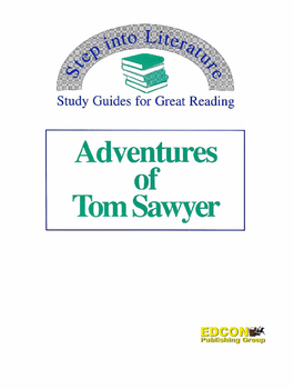 The Adventures of Tom Sawyer Study Guide for Great Reading