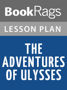 The Adventures of Ulysses Lesson Plans