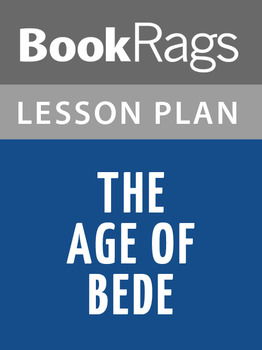 The Age of Bede Lesson Plans