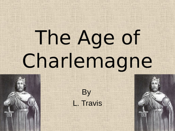 The Age of Charlemagne: Charles the Great?