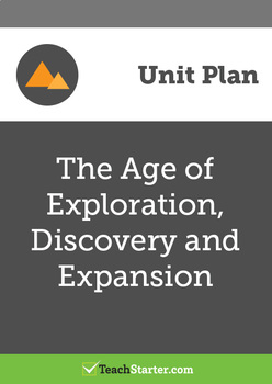 The Age of Exploration, Discovery and Expansion Unit Plan