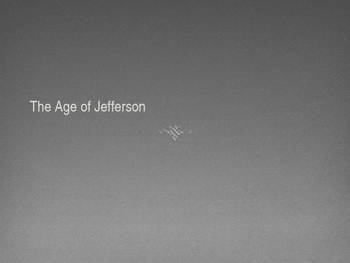 The Age of Jefferson
