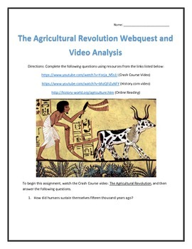 The Agricultural Revolution- Webquest and Video Analysis with Key