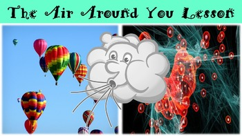 The Air Around You Lesson with Power Point, Worksheet, and