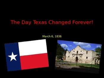 The Alamo: Day that Changed Texas Forever