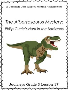 The Albertosaurus Mystery-Journeys Grade 3-Lesson 17