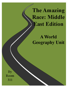The Amazing Race: Middle East Edition for World Geography