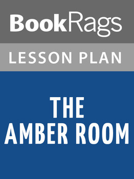 The Amber Room Lesson Plans