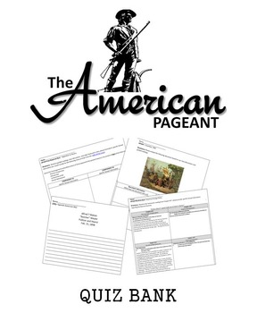 The American Pageant Quiz Bank