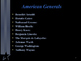 American Revolutionary War - The Top Ten Most Influential