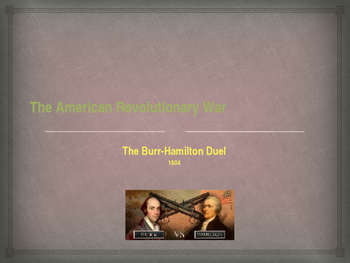 American Revolutionary War - The Burr-Hamilton Duel