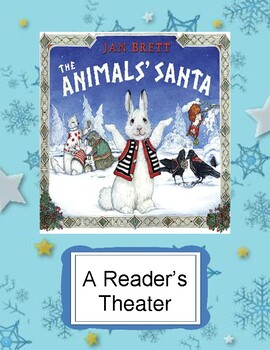 The Animals' Santa by Jan Brett -- A Christmas Reader's Theater