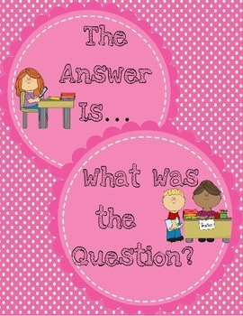 The Answer Is... What's the Question? Thinking Skill Appli