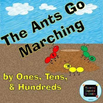 The Ants Go Marching: by Ones, Tens, and Hundreds {A Place