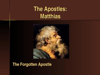 The Apostles - Matthias