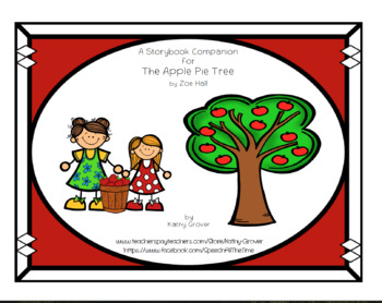 The Apple Pie Tree  A Storybook Companion