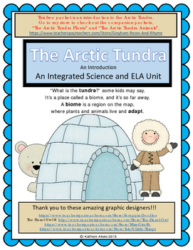 The Arctic Tundra (An Intro) Part 1 of 3 An Integrated Sci