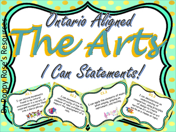 The Arts : Ontario Aligned I Can Statements for Grade 3