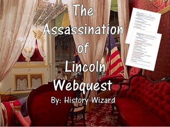 The Assassination of Lincoln Webquest (Great Civil War Website)