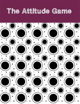 The Attitude Game