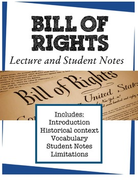 Bill of Rights Lecture and Student Notes - with vocabulary