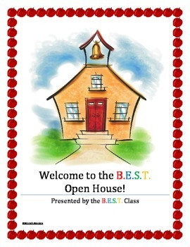 The B.E.S.T. Open House Parent Packet of Information