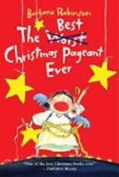 The Best (Worst) Christmas Pageant Ever Comprehension & Ac
