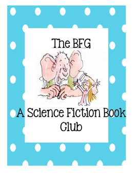 The BFG A Science Fiction Book Club