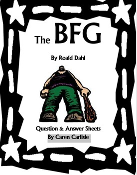 The BFG - Question/Answer Sheet, Giant Vocab, + 3 Writing