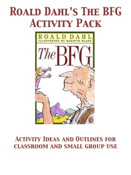 The BFG by Roald Dahl Activity Packet-Great For Book Clubs!