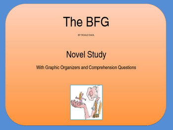 The BFG by Roald Dahl - Novel Study Guide/Powerpoint