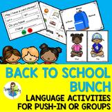 Back to School Bunch: Language Activities for Push-In Spee