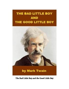 The Bad Little Boy and the Good Little Boy by Mark Twain