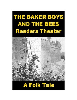 The Baker Boys and the Bees - Readers Theater Folk Tale