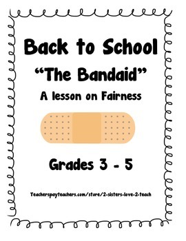 The Band-Aid - A Lesson on Fairness for Back to School