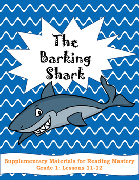 Reading Mastery: The Barking Shark Comprehension Pack