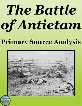 The Battle of Antietam Primary Source Analysis