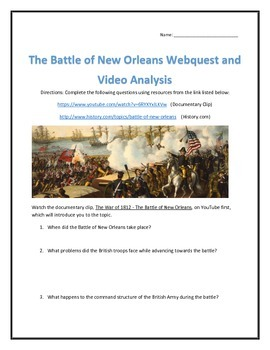 The Battle of New Orleans (War of 1812) Webquest and Video