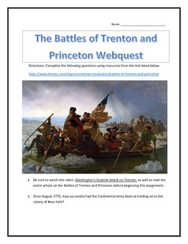 The Battles of Trenton and Princeton- Webquest and Video A