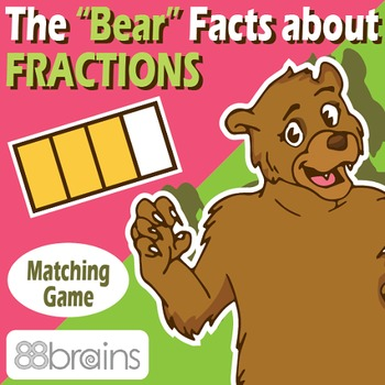 """The """"Bear"""" Facts About Fractions: Identifying Fractions -"""