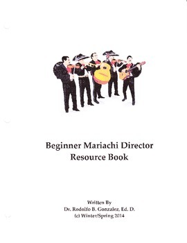 The Beginner Mariachi Director's Resource Book