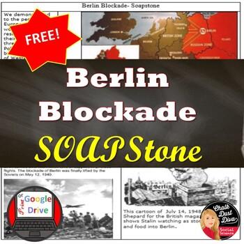 COLD WAR The Berlin Blockade SOAPSTONE Primary Source Anal