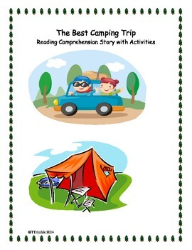 The Best Camping Trip - Reading Comprehension Story with A