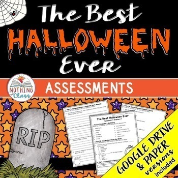 The Best Halloween Ever: Tests, Quizzes, Assessments