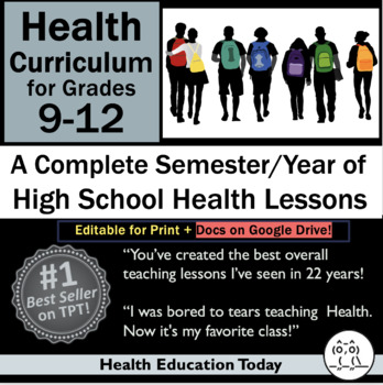 Health Curriculum for High School 9-12: Full-Semester with 90 Health Lessons