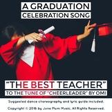 The Best Teacher/ Graduation Song (Remix of the song Cheer