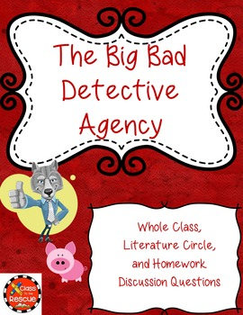 The Big Bad Detective Agency Discussion Questions and Answers