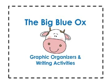 The Big Blue Ox Graphic Organizers and Writing Activities