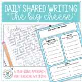 The Big Cheese (A Year-Long Approach to Teaching Writing)