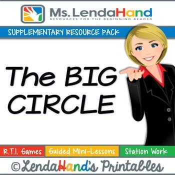 Reading Street, THE BIG CIRCLE, Teacher Packs by Ms. Lendahand